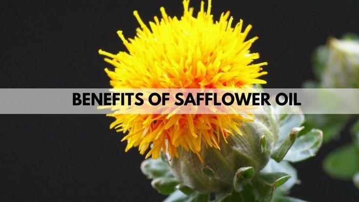 Benefits of Safflower Oil - Diabetes, Vitamin - E ,Healthy Fat