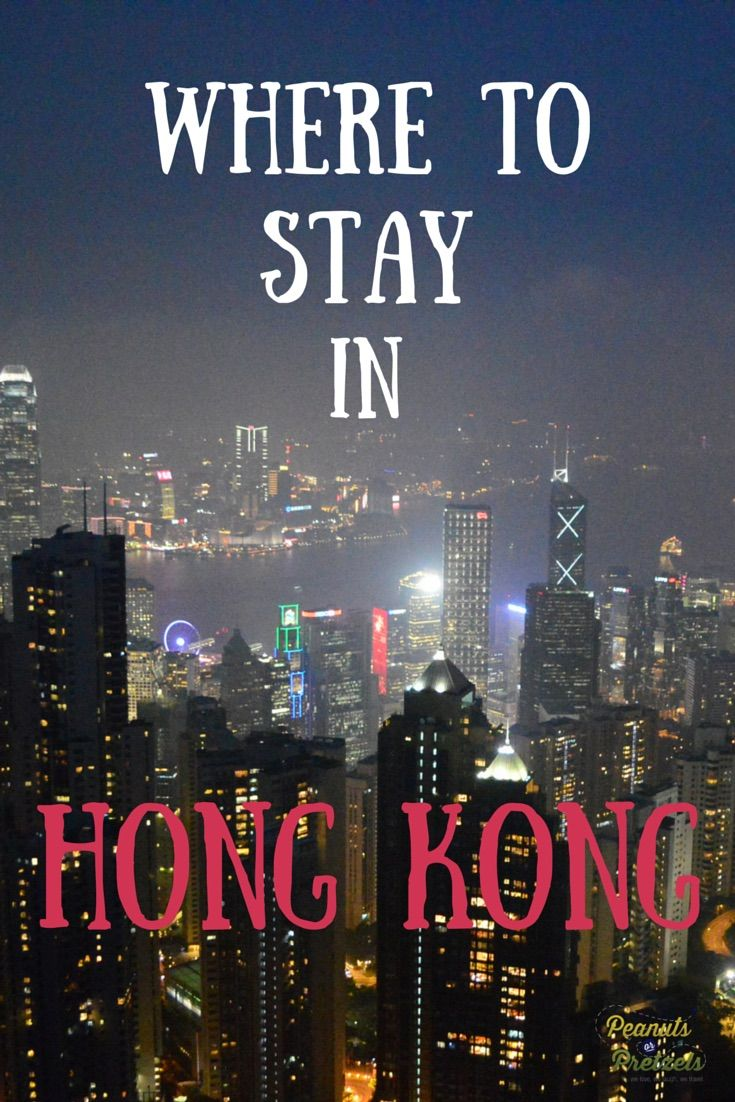 Where to Stay in Hong Kong - Our Recommendations -