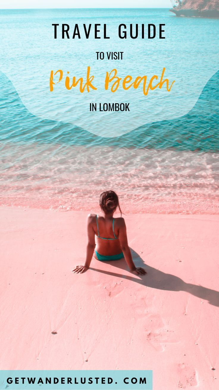 Travel Guide to Visit Pink Beach in Lombok – #Beac…