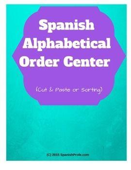 Spanish Alphabetical Order Center (Cut/Paste, Sorting, Word Work) Orden alfabetico espaol- Centro de corta pega o ordeanar / clasificar.