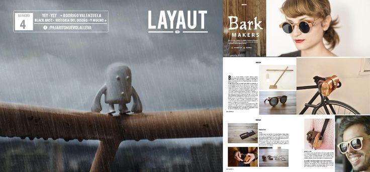 """LAYAUT, MAGAZINE esta tomando forma y en esta edición creamos dos secciones más una se llama """"Pajarito creador"""" que trata de la creación de productos entorno al diseño nacional así que a todos los emprendedores los estaremos buscando para mostrar sus emprendimiento. Y en esta oportunidad estaremos mostrando el proyecto Bark Makers para conocerlo visita este link:  http://issuu.com/layautmagazine/docs/layaut__magazine_4_0a99243b78f2f5"""