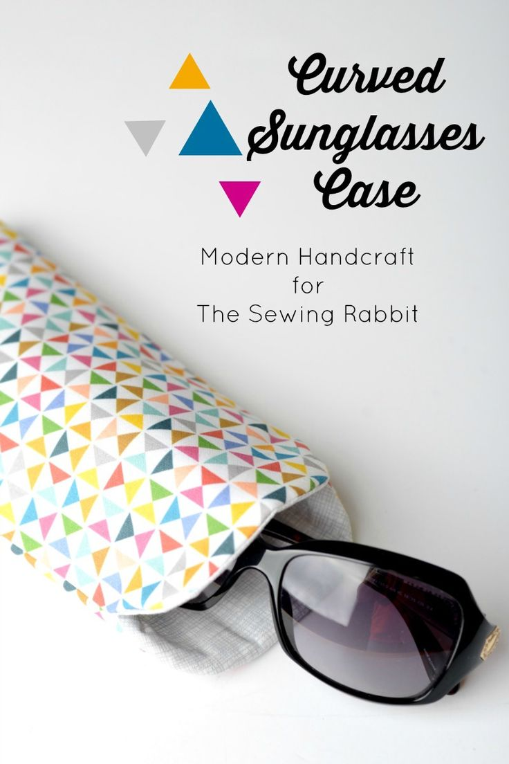 Use your favorite fabric to craft your own curved sunglasses case. Click through for the easy DIY tutorial from Modern Handcraft for The Sewing Rabbit.