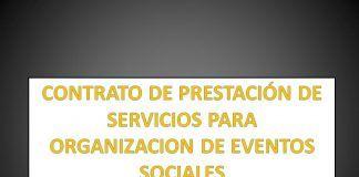 CONTRATO DE PRESTACIÓN DE SERVICIOS PARA ORGANIZACION DE EVENTOS SOCIALES
