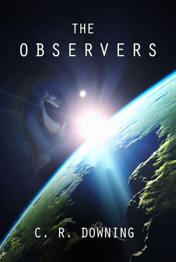 The Observers by C.R. Downing. Book cover design by Dalitopia.
