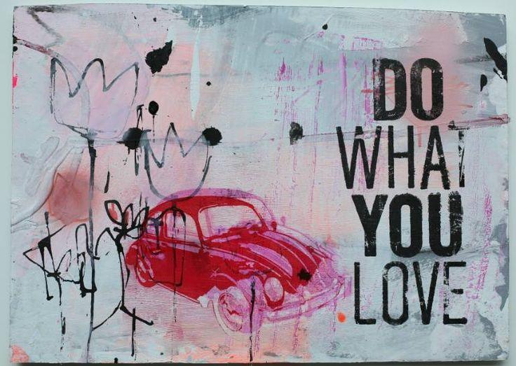 bug / do what you love, Manuela Karin Knaut