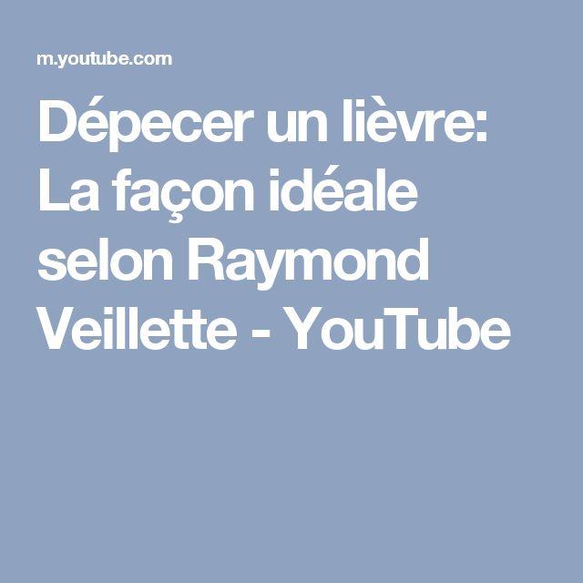 Dépecer un lièvre: La façon idéale selon Raymond Veillette - YouTube