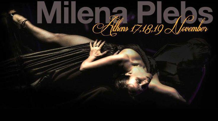{17-19 Nov}-Milena Plebs @  Catedral Στις 17 Νοεμβρίου και για 3 μέρες, έχουμε την τιμή και την χαρά να φιλοξενούμε στην Αθήνα έναν θρύλο του Αργεντίνικου Τάνγκο Το Cathedral υποδέχεται για πρώτη φορά στην Αθήνα την Milena Plebs!!!!!!!.....