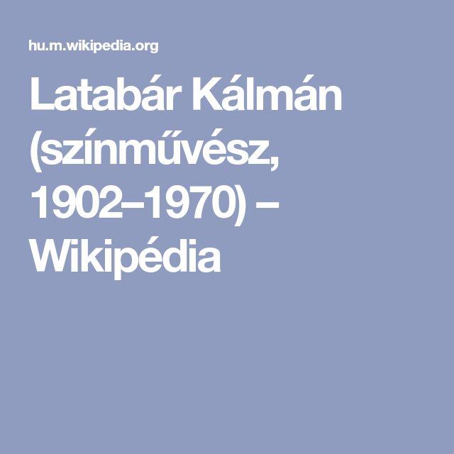 Latabár Kálmán (színművész, 1902–1970) – Wikipédia