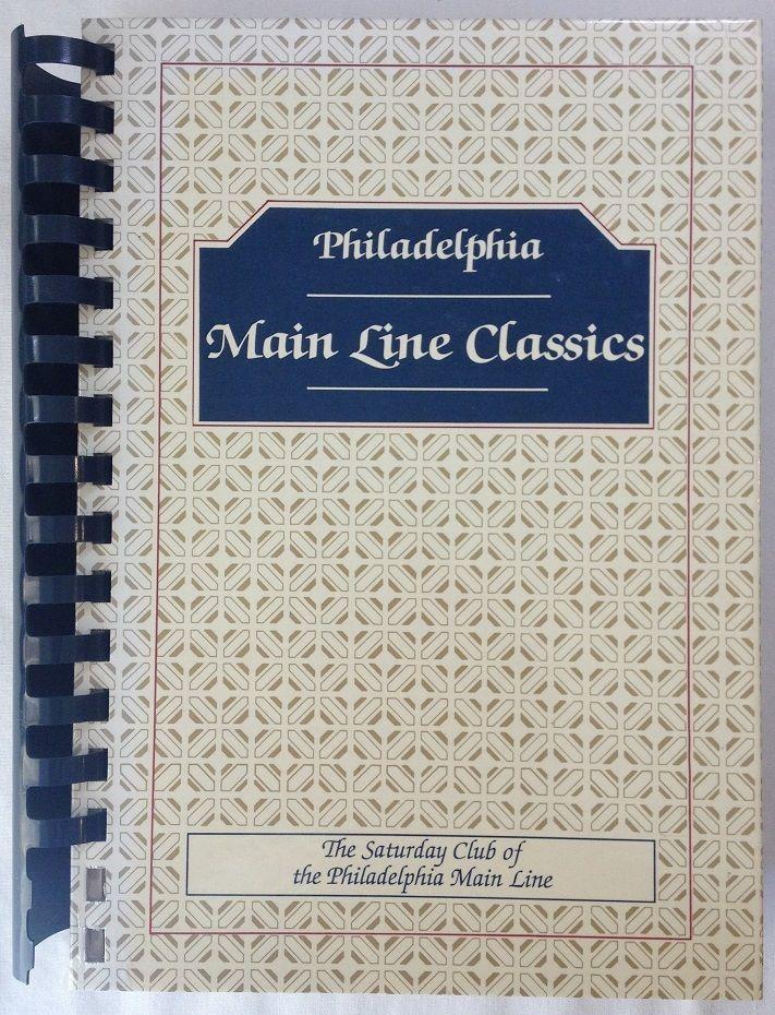 Philadelphia: Main Line Classics / The Saturday Club (1982 Ringbound)  Cookbook