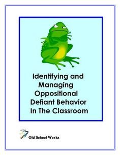 Identifying and Managing Oppositional Defiant Disorder In Classroom -  - repinned by @PediaStaff – Please Visit  ht.ly/63sNt for all our pediatric therapy pins