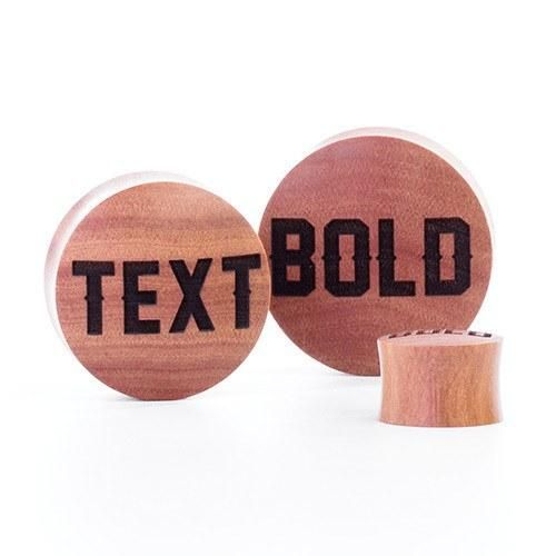 Bold Text Plugs - Custom Plugs - Best Ear Gauges, Flesh Tunnels For Stretched Ears - Custom Woods - 1