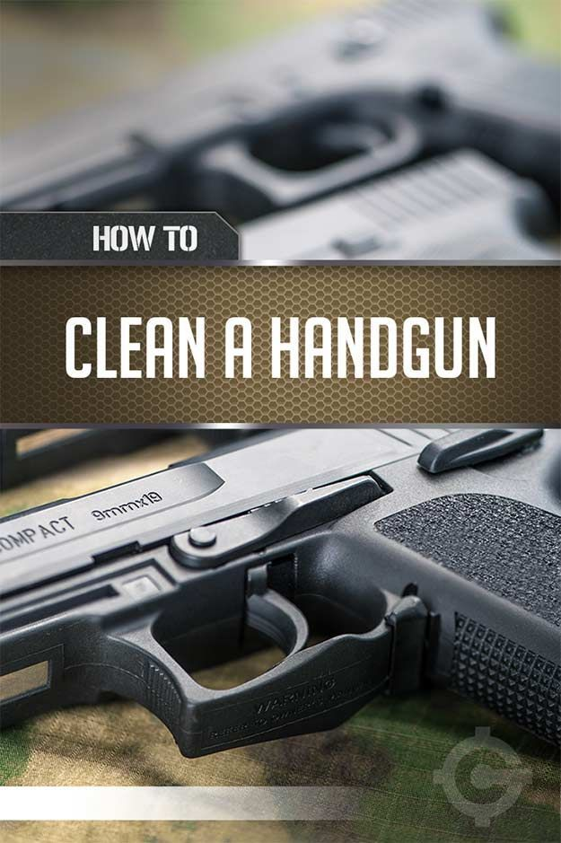 How To Clean A Gun - Cleaning Tips & Tricks   Step By Step Tutorial For Firearm Maintenance by Gun Carrier at http://guncarrier.com/how-to-clean-a-gun-cleaning-tips-tricks