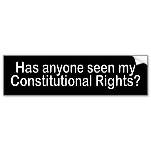 Bw constitutional rights bumper sticker