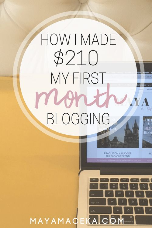 How I Made $210 My First Month Blogging