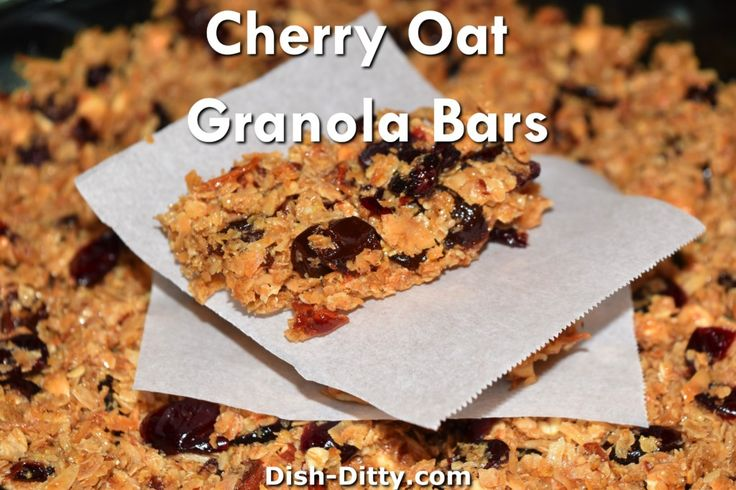 Cherry Nut Granola Oat Bars Recipe - http://www.dish-ditty.com/recipe ...