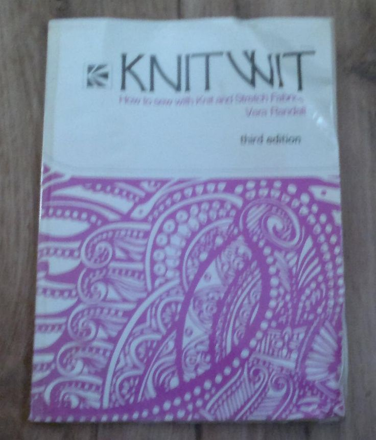 "Book, ""Knitwit How to Sew with Knit and Stretch Fabrics, third edition"" by Vera Randall by KnitsanStitches on Etsy"