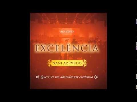 Cd Completo: Nani Azevedo - Excelência