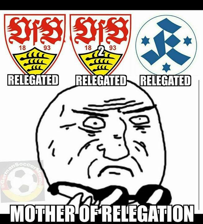 VfB Stuttgart (relegated from Bundesliga) VfB Stuttgart II (relegated from 3rd Bundesliga) and Stuttgarter Kickers (relegated from 3rd Bundesliga) all got relegated today.