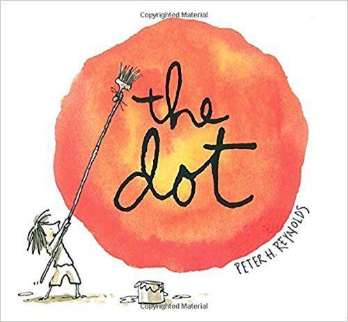 The Dot: Peter H. Reynolds: 9780763619619: Amazon.com: Books