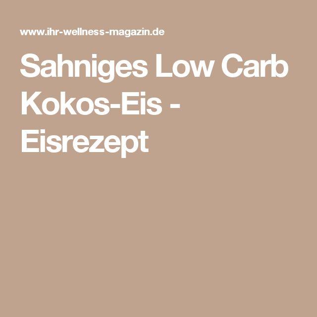Sahniges Low Carb Kokos-Eis - Eisrezept