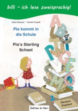 Pia kommt in die Schule. Kinderbuch Deutsch-English: Mit Leserätsel by Ulrike Rylance