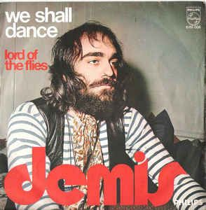 """Demis Roussos - We Shall Dance/Lord of the Flies 1971 (Vinyl) 45 RPM 7"""" at Discogs"""