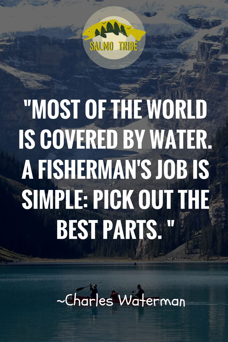 1132 best fishing images on pinterest bass fishing for Inspirational fishing quotes