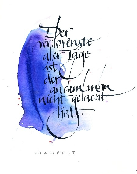 schrift-art.ch the loneliest of all days is a day without laughter