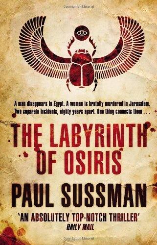 The Labyrinth of Osiris by Paul Sussman