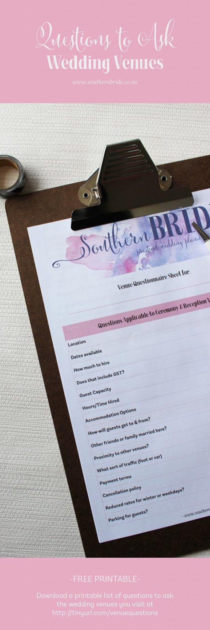 Questions to ask when looking at wedding venues - get your free printable http://www.southernbride.co.nz/what-questions-should-i-ask-wedding-venue/
