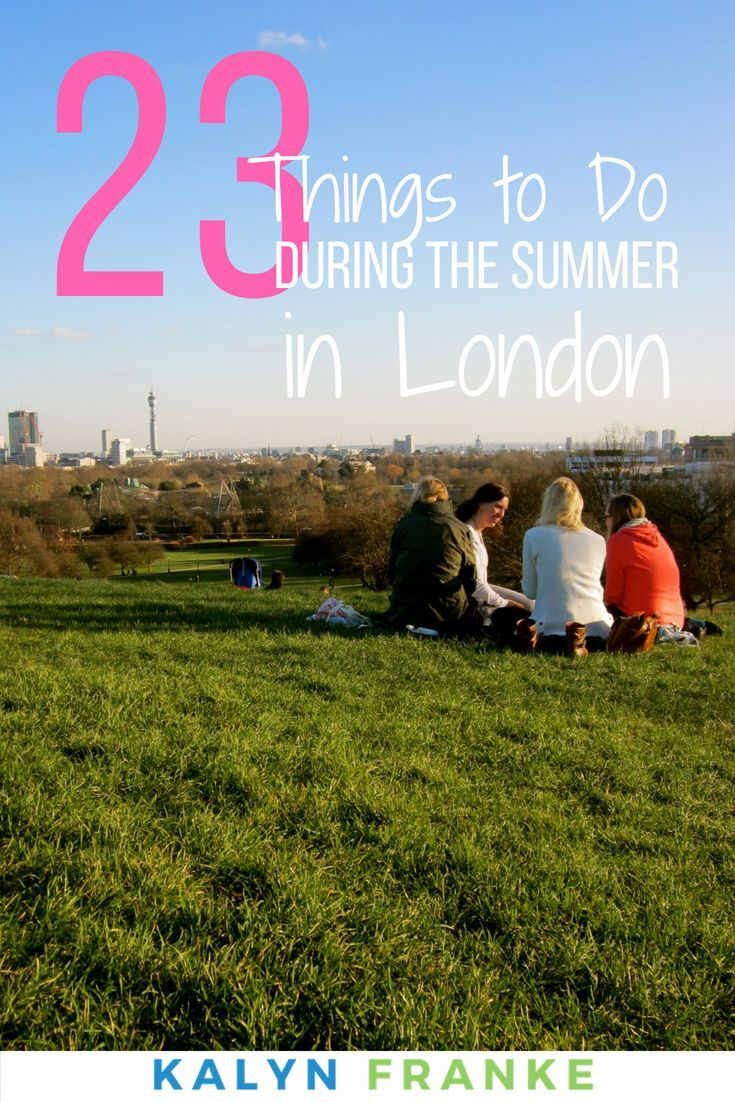 23 Incredible Things To Do In London In August Travel Bloggers
