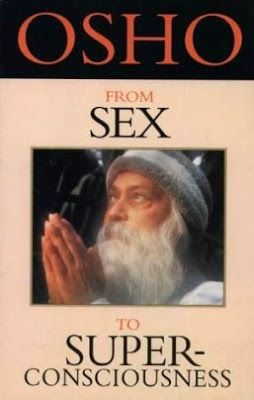 Precious Free Books: BOOK# 152 :: From Sex to Superconsciousness by Osho - PreciousFreeBooks.com #freebook #freebooks #free #books #book #ebook #ebooks #online #freebies #freebooksonline #PDF #kindle #bookclub #generalbooks