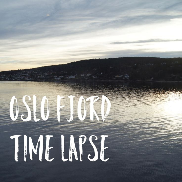 Oslo Fjord Time Lapse