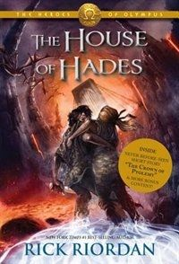 The House of Hades - Rick Riordan This is a fun series. Book Challenge - a book with magic