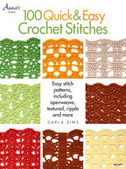 100 Quick & Easy Crochet Stitches