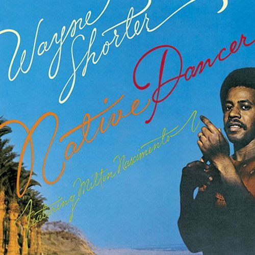 Wayne Shorter Native Dancer on 180g Import LP The record company Columbia must be given credit for providing Wayne Shorter with a studio and the finances to realize such an expensive and elaborate pro