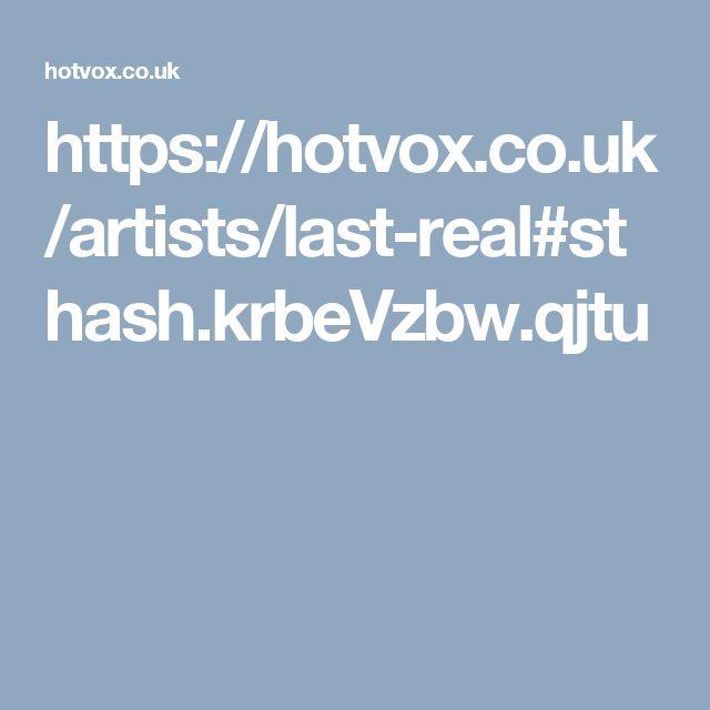 https://hotvox.co.uk/artists/last-real#sthash.krbeVzbw.qjtu
