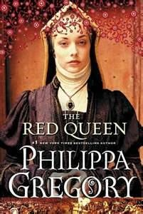 "phillipa gregory - The Red Queen - I guess I should rename this board ""Books I've read that I didn't absolutely hate"":"