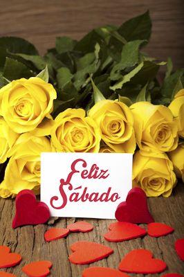 BANCO DE IMAGENES: ¡¡¡ Feliz Sábado !!! Postales con Flores y Mensajes
