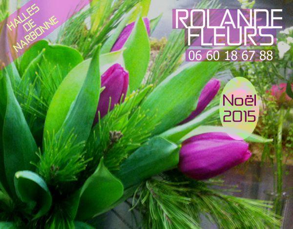 Rolande votre fleuriste aux Halles de Narbonne vous propose un vaste choix de créations florales originales et chaleureuses à son étal de fleurs à Narbonne pour ces fêtes de fin d'année. Faites plaisir à votre entourage pour ce noël 2015 en offrant des...