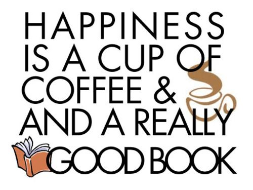 Good coffee, good book!Worth Reading, Coffe Book, Book Worth, Happy, Quote, Cup Of Coffee, Good Books, True Stories, Cups Of Coffee