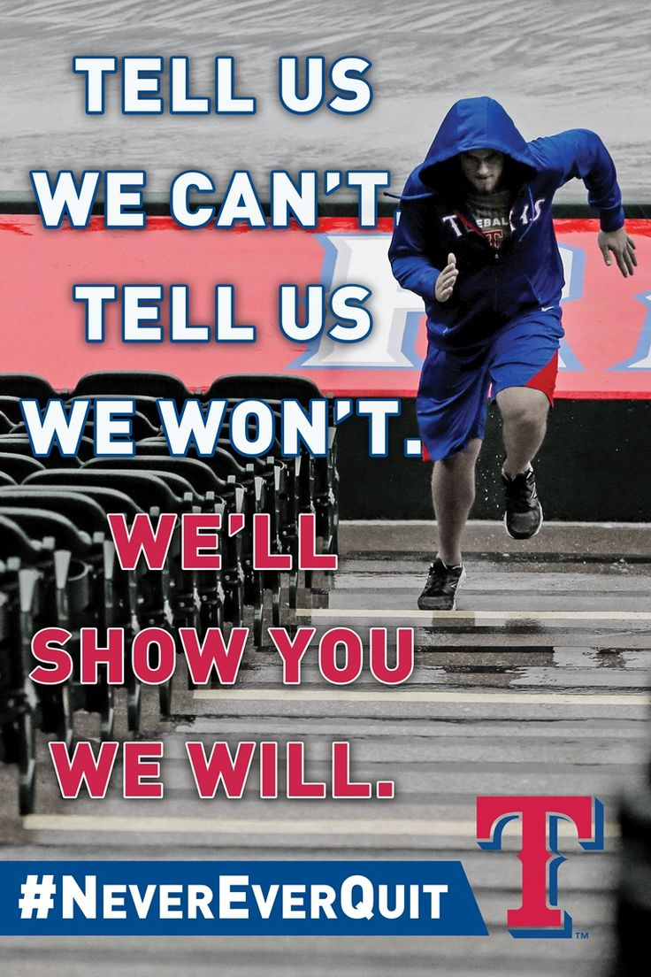 Tell us we can't. Tell us we won't. We'll show you we will. #NeverEverQuit: