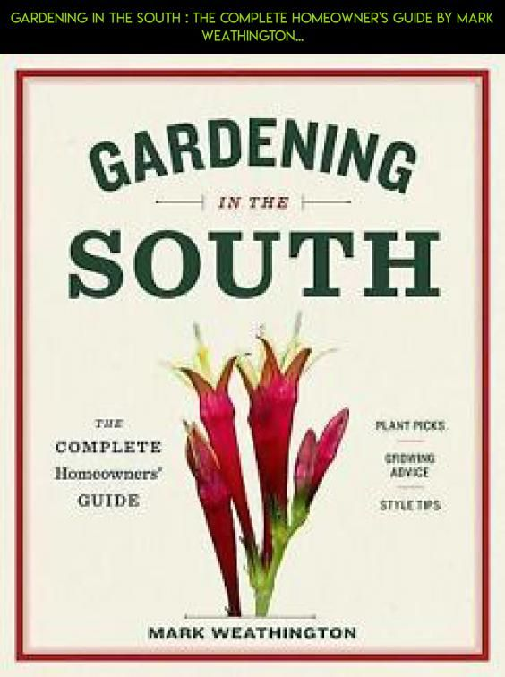 39 best native plants for southeastern us images on pinterest gardening in the south the complete homeowners guide by mark weathington solutioingenieria Image collections