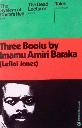 Three Books by Imanu Amiri Baraka (An Evergreen book) by Imamu Amiri Baraka