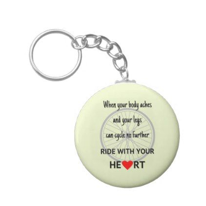 Ride with heart cycling motivational quote green keychain - quote pun meme quotes diy custom