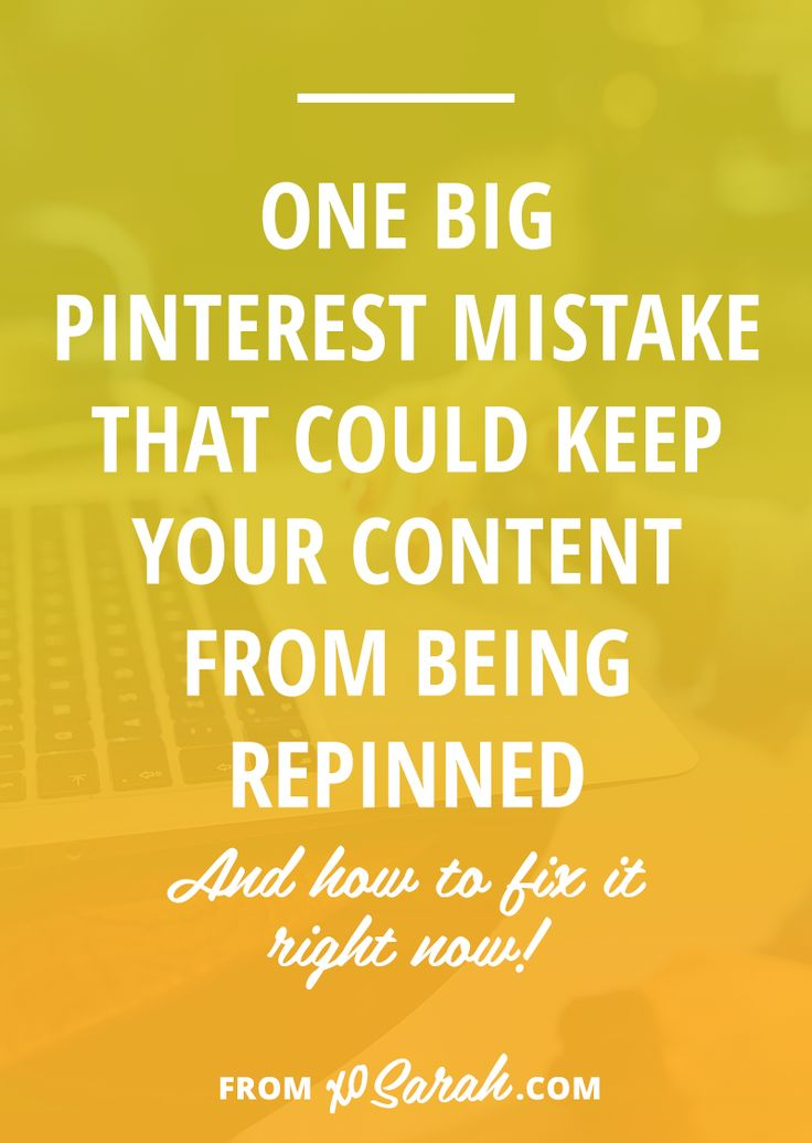There's one big mistake I've seen over and over on Pinterest that can really hurt the possibility of your content being re-pinned. Click through to find out if you need to make this important change to help your Pinterest following and your blog traffic grow.