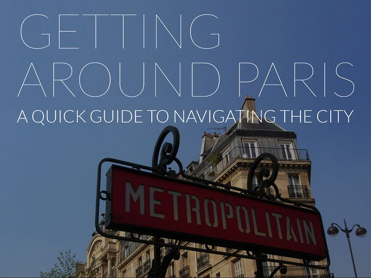 Guide to getting around #Paris. #travel #howto