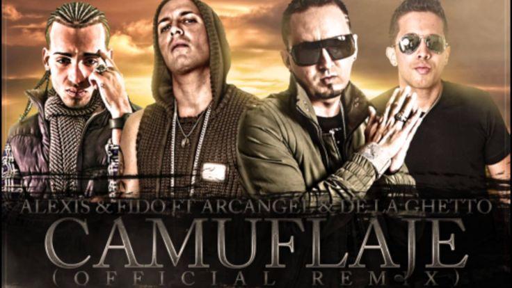 Camuflaje Remix - Alexis y Fido Feat Arcangel y De La Ghetto