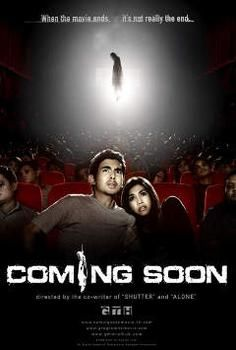 Coming Soon - 2008 Thai film. What kind of scenes in a horror film scares you the most? When a ghost appears totally unexpectedly? When the main character does not see the ghost sneaking up behind him? When at the very end you find out that the main character was actually a ghost all along? But none of this compares to the feeling of arriving home alone and suddenly being stuck by a feeling of deja-vu that you are reenacting the very same scenes in the horror movie you just saw!