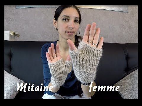 Tricoter des mitaines femme - YouTube